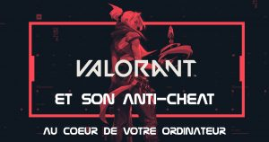 """Read more about the article Valorant : un malware ? <span class=""""bsf-rt-reading-time""""><span class=""""bsf-rt-display-label"""" prefix=""""Temps de lecture :""""></span> <span class=""""bsf-rt-display-time"""" reading_time=""""4""""></span> <span class=""""bsf-rt-display-postfix"""" postfix=""""mins""""></span></span><!-- .bsf-rt-reading-time -->"""