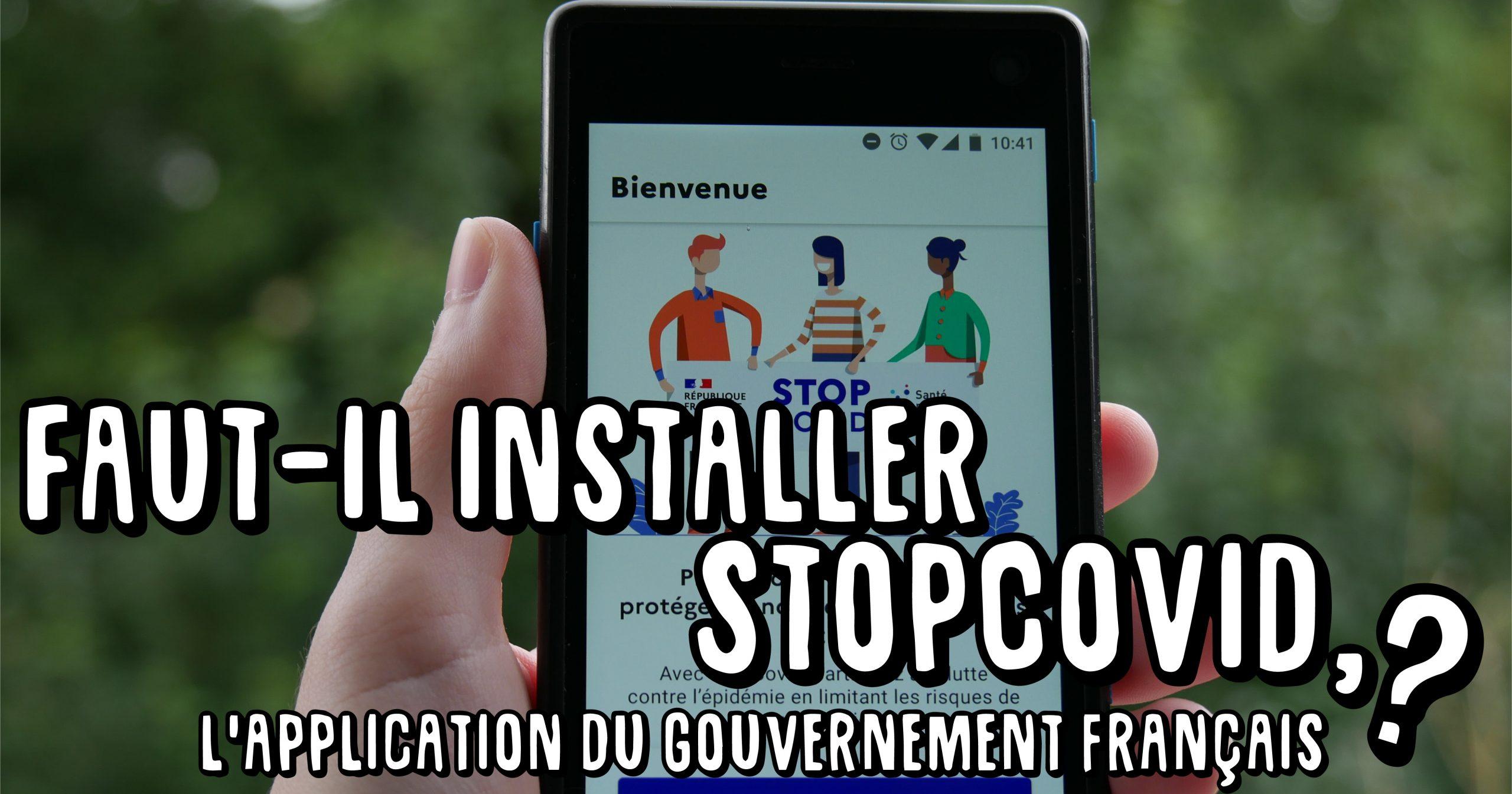 Faut-il installer StopCovid, l'application du gouvernement ?